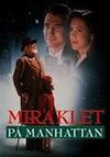 Miraklet på Manhattan netflix