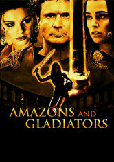 Se Amazons and Gladiators på Netflix