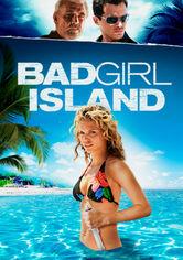 Se Bad Girl Island på Netflix