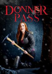 Se Donner Pass på Netflix