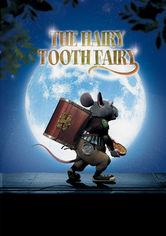 Se The Hairy Tooth Fairy på Netflix