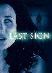 Se The Last Sign på Netflix
