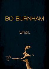 Se Bo Burnham: What. på Netflix