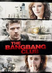 Se The Bang Bang Club på Netflix