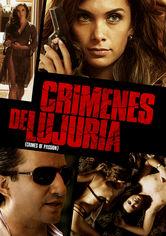 Se Crimenes de Lujuria på Netflix