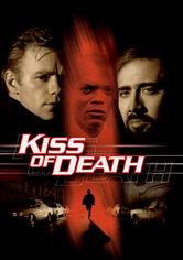 Se Kiss of Death på Netflix