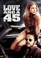 Se Love and a .45 på Netflix