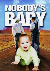 Se Nobody's Baby på Netflix