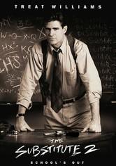 Se The Substitute 2: School's Out på Netflix