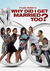 Se Tyler Perry's Why Did I Get Married Too? på Netflix