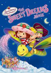 Se Strawberry Shortcake: The Sweet Dreams Movie på Netflix