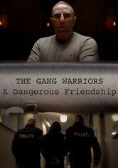 Se Bandekrigerne – Et Farligt Venskab på Netflix