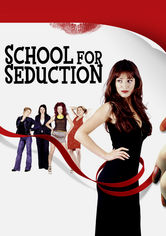 Se School for Seduction på Netflix
