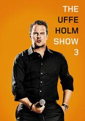 Se The Uffe Holm Show 3 på Netflix