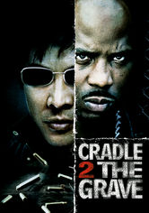 Se Cradle 2 the Grave på Netflix