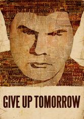 Se Give Up Tomorrow på Netflix