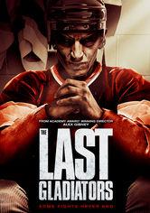Se The Last Gladiators på Netflix