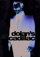 Se Dolan's Cadillac på Netflix