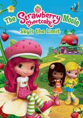 Se The Strawberry Shortcake Movie: Sky's the Limit på Netflix