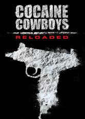 Se Cocaine Cowboys Reloaded på Netflix