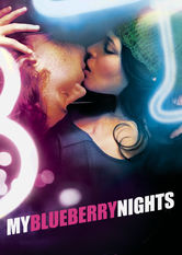 Se My Blueberry Nights på Netflix