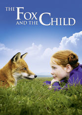 Se The Fox and the Child (Pigen og Ræven) på Netflix