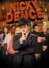 Se Nicky Deuce på Netflix