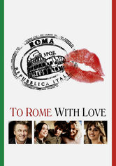 Se To Rome with Love på Netflix