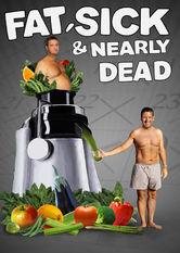 Se Fat, Sick & Nearly Dead på Netflix