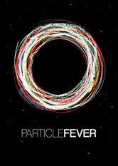 Se Particle Fever på Netflix