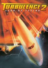 Se Turbulence 2: Fear of Flying på Netflix