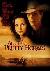 Se All the Pretty Horses på Netflix