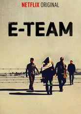 Se E-Team på Netflix