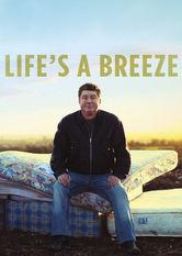 Se Life's a Breeze på Netflix