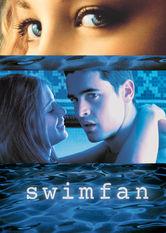 Se Swimfan på Netflix