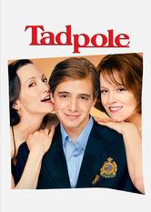 Se Tadpole på Netflix