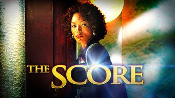 Se The Score på Netflix