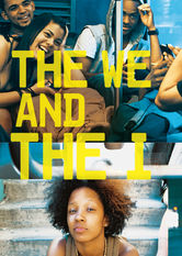 Se The We and the I på Netflix