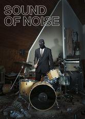 Se Sound of Noise på Netflix