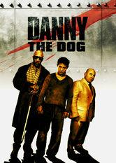 Se Danny the Dog på Netflix