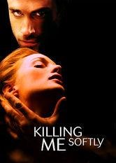 Se Killing Me Softly på Netflix