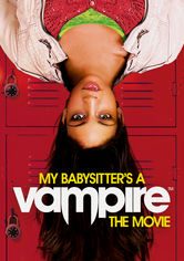Se My Babysitter's a Vampire: The Movie på Netflix