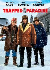 Se Trapped in Paradise på Netflix