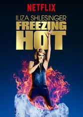 Se Iliza Shlesinger: Freezing Hot på Netflix