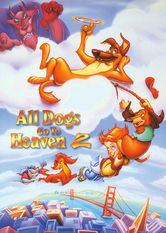 Se All Dogs Go to Heaven 2 på Netflix