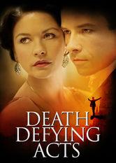 Se Death Defying Acts på Netflix