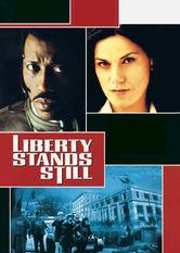 Se Liberty Stands Still på Netflix