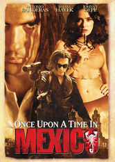 Se Once Upon a Time in Mexico på Netflix