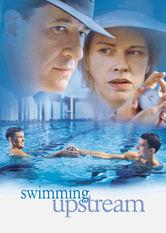 Se Swimming Upstream på Netflix