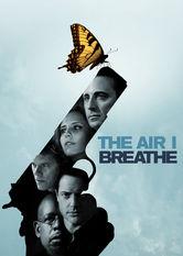 Se The Air I Breathe på Netflix